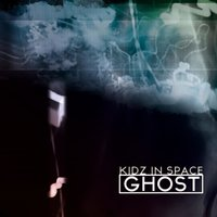 Ghost — Kidz In Space