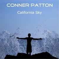 California Sky — Conner Patton