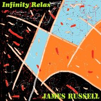 Infinity Relax — James Russell