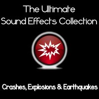 Ultimate Sound Effects Collection - Crashes, Explosions & Earthquakes — Pro Sound Effects Library