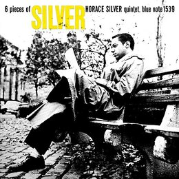 6 Pieces Of Silver — Horace Silver