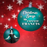 Christmas Songs by Connie Francis — Connie Francis