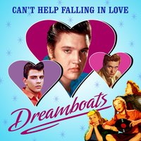 Can't Help Falling in Love (Dreamboats) — сборник