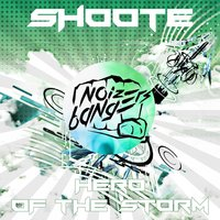 Hero of the Storm — Shoote