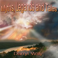 Myths, Legends and Tales — Darryl Way