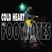 Cold Heart — The Footnotes