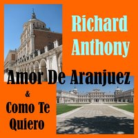 Amor de Aranjuez — Richard Anthony