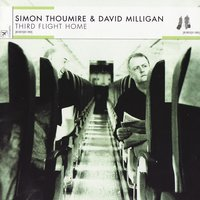 Third Flight Home — simon thoumire / David Milligan