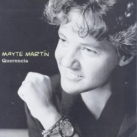 Querencia — Mayte Martin