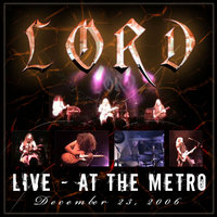 Live At The Metro 2006 — Lord