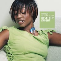 Shoulda Woulda Coulda — Beverley Knight