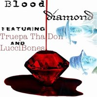 Blood Diamond — Luccibones