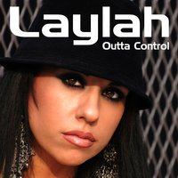 Outta Control — Laylah