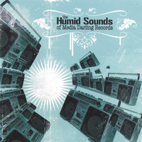 Humid Sounds of Media Darling Records — сборник