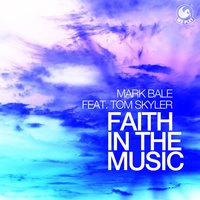 Faith in the Music — Mark Bale