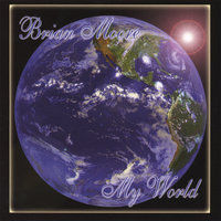 My World — Brian Moore