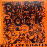 Hits And Giggles — Dash Rip Rock
