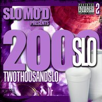 Slo Mod Presents: 2 Thousand Slo — Super Dave