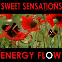 Sweet Sensations — Energy Flow
