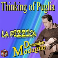 Thinking of Puglia: La pizzica — Domenico Modugno