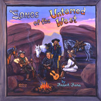 Songs of the Untamed West — Frank Fara