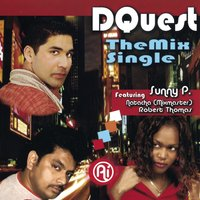 The Mix Single / Featuring: Sunny P., Natacha, Robert Thomas — DQuest, Natacha, Robert Thomas, Sunny P.