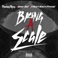 Bring a Scale - Single — Philthy Rich