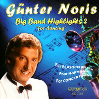 Big Band Highlights 2  For Dancing — Günter Noris, Günter Noris Swing Orchestra