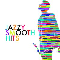 Jazz: Smooth Hits — Saxophone Hit Players