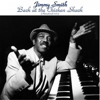 Back at the Chicken Shack — Jimmy Smith