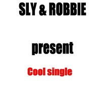 Sly & Robbie Present Cool single — Prilly Hamilton