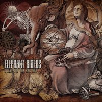 I: Slave of the New Age — Elephant Riders