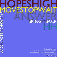 Move Stop Wait — Hopes High