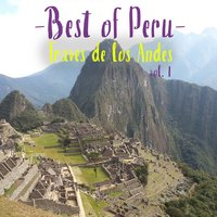 Best of Peru, Vol. 1 — Traves de Los Andes