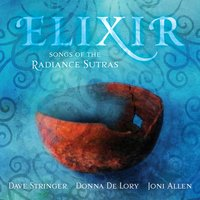 Elixir: Songs of the Radiance Sutras — Donna De Lory, Dave Stringer, Joni Allen