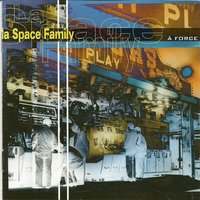 A force — La Space Family