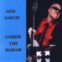 Under the Radar — Neil Smith