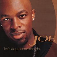 Let's Stay Home Tonight EP — Joe