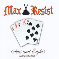 Aces and Eights: The Best of Max Resist — Max Resist
