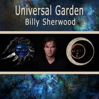 Universal Garden — Billy Sherwood