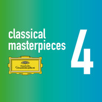 Classical Masterpieces Vol. 4 — James Levine, Герберт фон Караян, Eugen Jochum, Karl Böhm