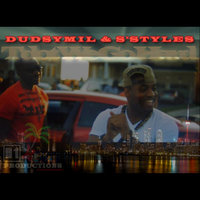 T'dot We Go hard — Dudsymil & S'styles