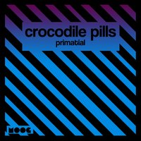 Primatial — Crocodile Pills
