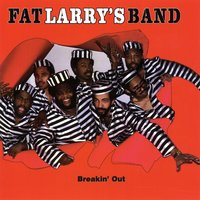 Breakin' Out — Fat Larry's Band