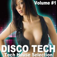 Disco Tech, Vol. 1 — сборник