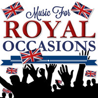 Music for Royal Occasions — The Band of Her Majesty's Coldstream Guards