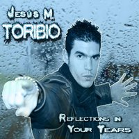 Reflections in Your Tears — Jesús M. Toribio