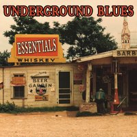 Underground Blues Essentials — сборник
