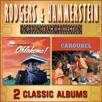 Rodgers & Hammerstein – The Soundtrack Collection: Oklahoma! / Carousel — Gordon MacRae