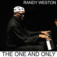 The One and Only — Randy Weston
